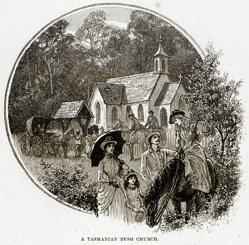A Tasmanian Bush Church. Illustration from Cassell's Picturesque Australasia by EE Morris (c 1889).