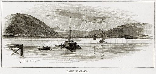 Lake Wanaka. Illustration from Cassell's Picturesque Australasia by EE Morris (c 1889).