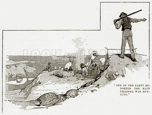 """""""One of the party reported the Main Channel was running."""" Illustration from Cassell's Picturesque Australasia by EE Morris (c 1889)."""