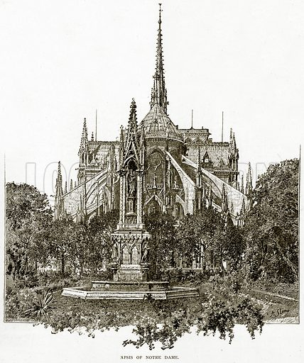 Apsis of Notre Dame. Illustration from Old and New Paris by H Sutherland Edwards (Cassell, 1893).
