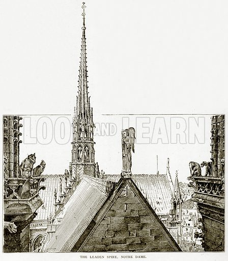 The Leaden Spire, Notre Dame. Illustration from Old and New Paris by H Sutherland Edwards (Cassell, 1893).