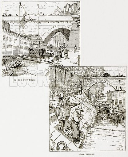 By the Pont-Neuf. Seine Fishers. Illustration from Old and New Paris by H Sutherland Edwards (Cassell, 1893).