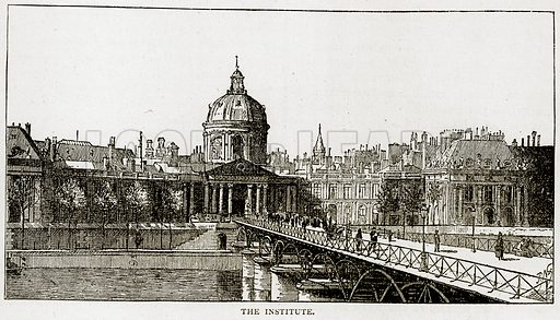 The Institute. Illustration from Old and New Paris by H Sutherland Edwards (Cassell, 1893).