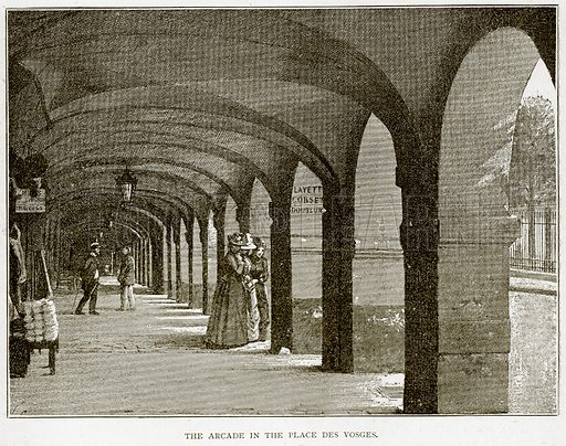 The Arcade in the Place des Vosges. Illustration from Old and New Paris by H Sutherland Edwards (Cassell, 1893).