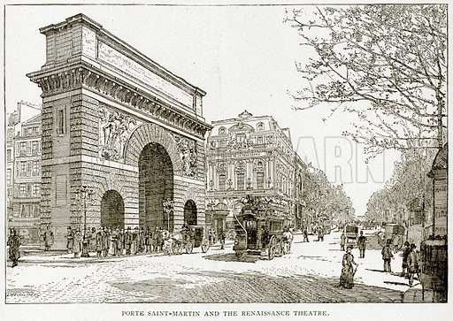 Porte Saint-Martin and the Renaissance Theatre. Illustration from Old and New Paris by H Sutherland Edwards (Cassell, 1893).