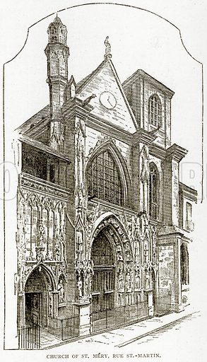 Church of St. Mery, Rue St.-Martin. Illustration from Old and New Paris by H Sutherland Edwards (Cassell, 1893).