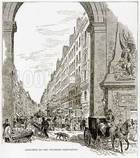 Entrance to the Faubourg Saint-Denis. Illustration from Old and New Paris by H Sutherland Edwards (Cassell, 1893).