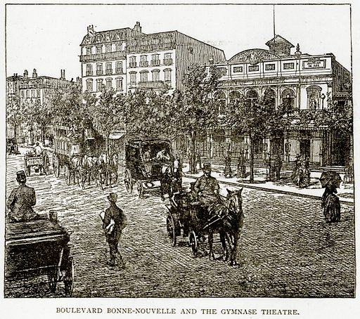 Boulevard Bonne-Nouvelle and the Gymnase Theatre. Illustration from Old and New Paris by H Sutherland Edwards (Cassell, 1893).
