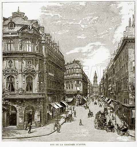 Rue de la Chaussee D'Antin. Illustration from Old and New Paris by H Sutherland Edwards (Cassell, 1893).