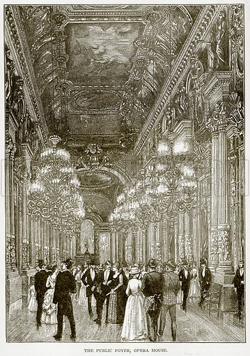 The Public Foyer, Opera House. Illustration from Old and New Paris by H Sutherland Edwards (Cassell, 1893).