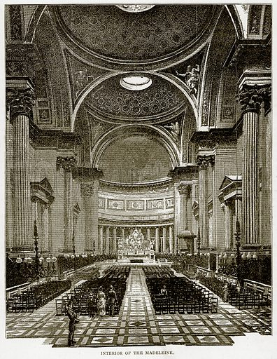 Interior of the Madeleine. Illustration from Old and New Paris by H Sutherland Edwards (Cassell, 1893).