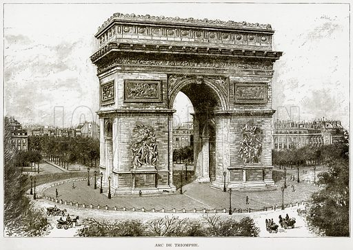 Arc de Triomphe. Illustration from Old and New Paris by H Sutherland Edwards (Cassell, 1893).