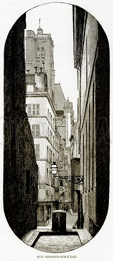 Rue Grenier-Sur-L'Eau. Illustration from Old and New Paris by H Sutherland Edwards (Cassell, 1893).