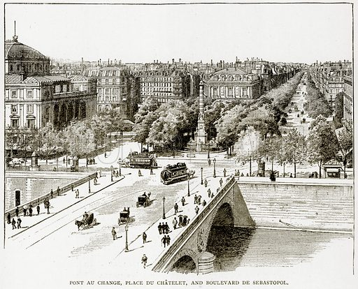 Pont au Change, Place du Chatelet, and Boulevard de Seastopol. Illustration from Old and New Paris by H Sutherland Edwards (Cassell, 1893).