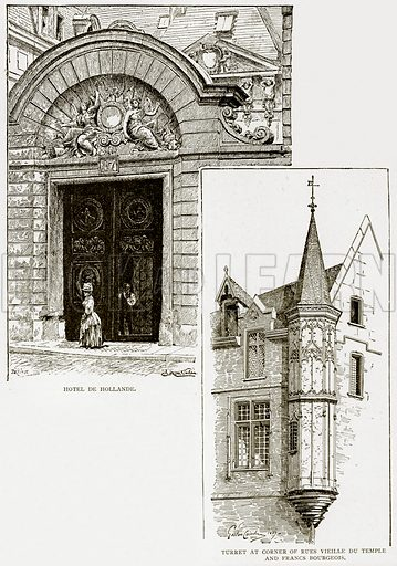 Hotel de Hollande. Turret at Corner of Rues Vieille du Temple and Francs Bourgeios. Illustration from Old and New Paris by H Sutherland Edwards (Cassell, 1893).