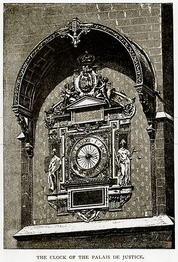 The Clock of the Palais de Justice. Illustration from Old and New Paris by H Sutherland Edwards (Cassell, 1893).