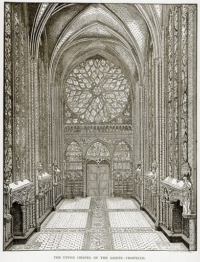 The Upper Chapel of the Sainte-Chapelle. Illustration from Old and New Paris by H Sutherland Edwards (Cassell, 1893).