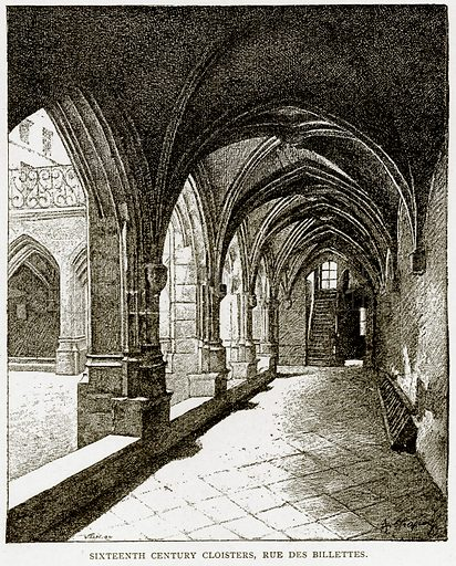 Sixteenth Century Cloisters, Rue des Billettes. Illustration from Old and New Paris by H Sutherland Edwards (Cassell, 1893).