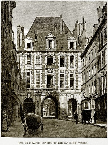 Rue de Birague, leading to the Place des Vosges. Illustration from Old and New Paris by H Sutherland Edwards (Cassell, 1893).