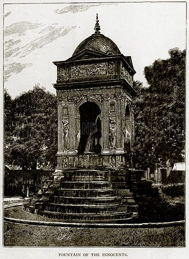 Fountain of the Innocents. Illustration from Old and New Paris by H Sutherland Edwards (Cassell, 1893).