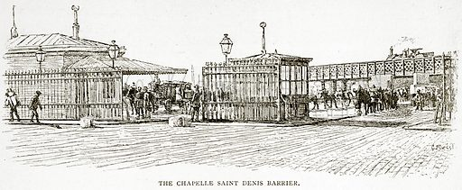 The Chapelle Saint Denis Barrier. Illustration from Old and New Paris by H Sutherland Edwards (Cassell, 1893).