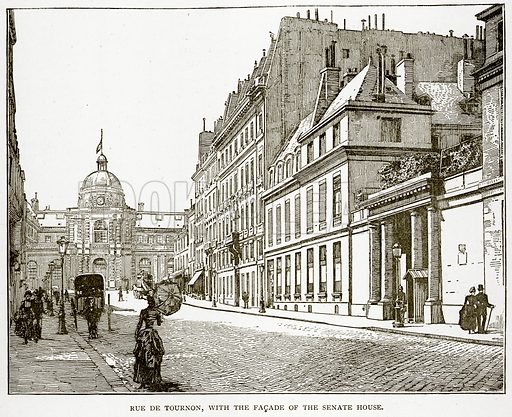 Rue de Tournon, with the Facade of the Senate House. Illustration from Old and New Paris by H Sutherland Edwards (Cassell, 1893).