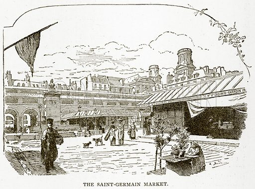 The Saint-Germain Market. Illustration from Old and New Paris by H Sutherland Edwards (Cassell, 1893).