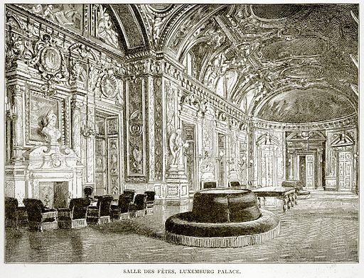 Salle des Fetes, Luxemburg Palace. Illustration from Old and New Paris by H Sutherland Edwards (Cassell, 1893).
