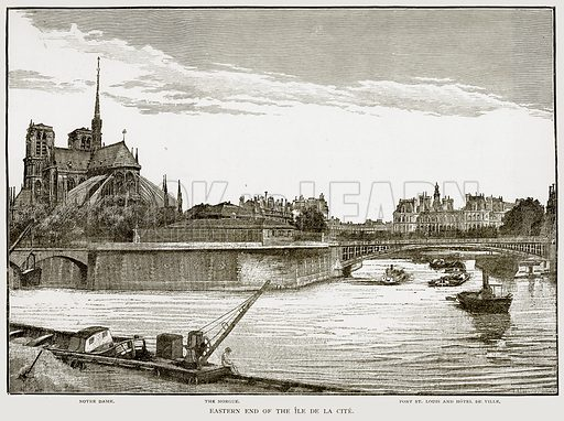 Eastern End of the Ile de la Cite. Notre Dame. The Morgue. Pont St Louis and Hotel de Ville. Illustration from Old and New Paris by H Sutherland Edwards (Cassell, 1893).