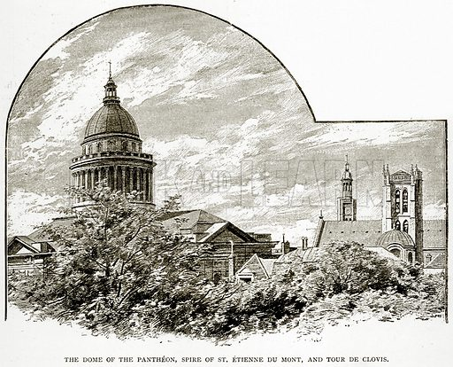 The Dome of the Pantheon, Spire of St. Etienne du Mont, and Tour de Clovis. Illustration from Old and New Paris by H Sutherland Edwards (Cassell, 1893).