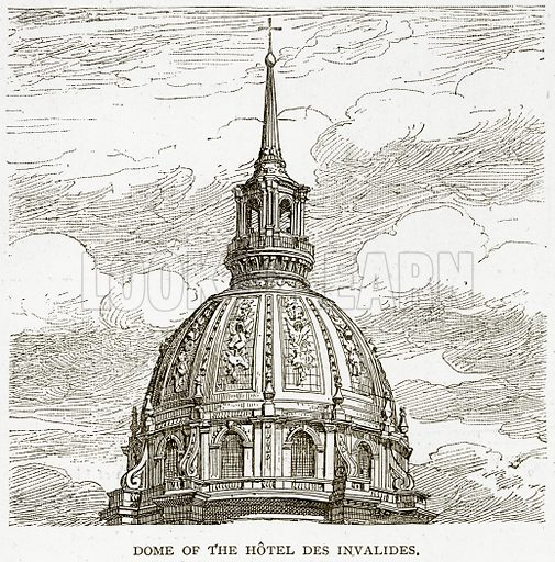 Dome of the Hotel des Invalides. Illustration from Old and New Paris by H Sutherland Edwards (Cassell, 1893).
