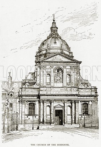 The Church of the Sorbonne. Illustration from Old and New Paris by H Sutherland Edwards (Cassell, 1893).