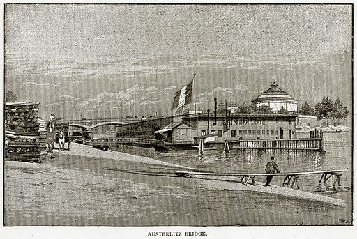 Austerlitz Bridge. Illustration from Old and New Paris by H Sutherland Edwards (Cassell, 1893).