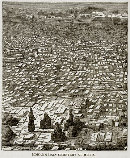 Mohammedan Cemetery at Mecca. Illustration from Error's Chains by Frank S Dobbins (Standard Publishing House, 1883).