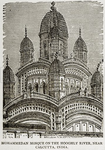Mohammedan Mosque on the Hooghly River, near Calcutta, India. Illustration from Error