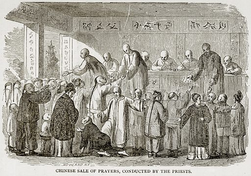 Chinese Sale of prayers, conducted by the Priests. Illustration from Error