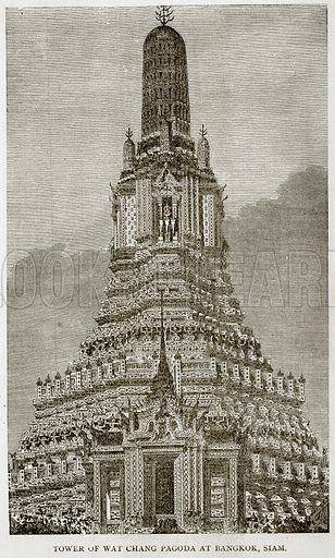 Tower of Wat Chang Pagoda at Bangkok, Siam. Illustration from Error