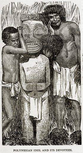 Polynesian Idol and its Devotees. Illustration from Error