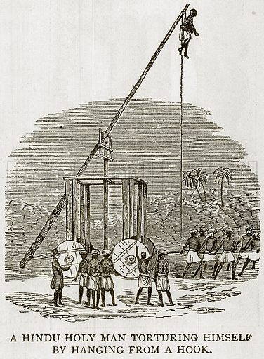 A Hindu Holy Man torturing himself by hanging from a Hook. Illustration from Error's Chains by Frank S Dobbins (Standard Publishing House, 1883).