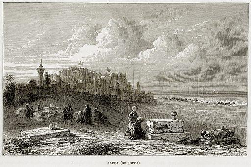Jaffa (or Joppa). Illustration from The Mediterranean Illustrated (T Nelson, 1880).