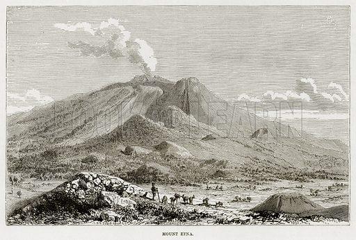 Mount Etna. Illustration from The Mediterranean Illustrated (T Nelson, 1880).