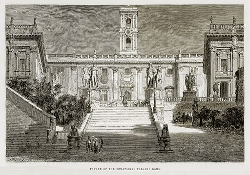 Facade of the Senatorial Palace: Rome. Illustration from The Mediterranean Illustrated (T Nelson, 1880).