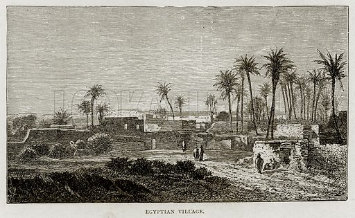 Egyptian Village. Illustration from Land of the Pharaohs by Samuel Manning (Religious Tract Society, c 1880).