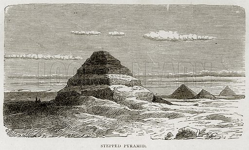 Stepped Pyramid. Illustration from Land of the Pharaohs by Samuel Manning (Religious Tract Society, c 1880).