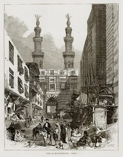 Bab El-Mutawellee, Cairo. Illustration from Land of the Pharaohs by Samuel Manning (Religious Tract Society, c 1880).