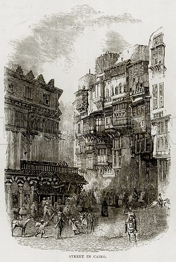 Street in Cairo. Illustration from Land of the Pharaohs by Samuel Manning (Religious Tract Society, c 1880).