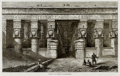 Portico of Temple of Denderah. Illustration from Land of the Pharaohs by Samuel Manning (Religious Tract Society, c 1880).