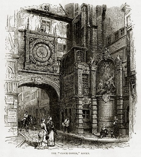 "The ""Clock-Tower"", Rouen. Illustration from French Pictures by Samuel Green (Religious Tract Society, c 1880)."