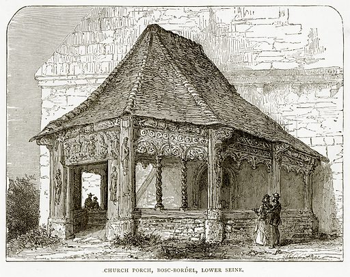 Church Porch, Bosc-Bordel, Lower Seine. Illustration from French Pictures by Samuel Green (Religious Tract Society, c 1880).