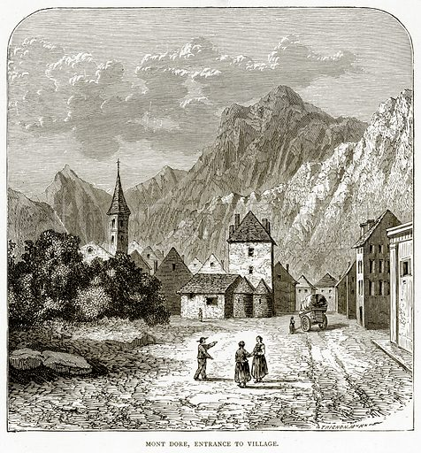 Mont Dore, entrance to village. Illustration from French Pictures by Samuel Green (Religious Tract Society, c 1880).